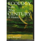 Ecology in the 20th Century – A History